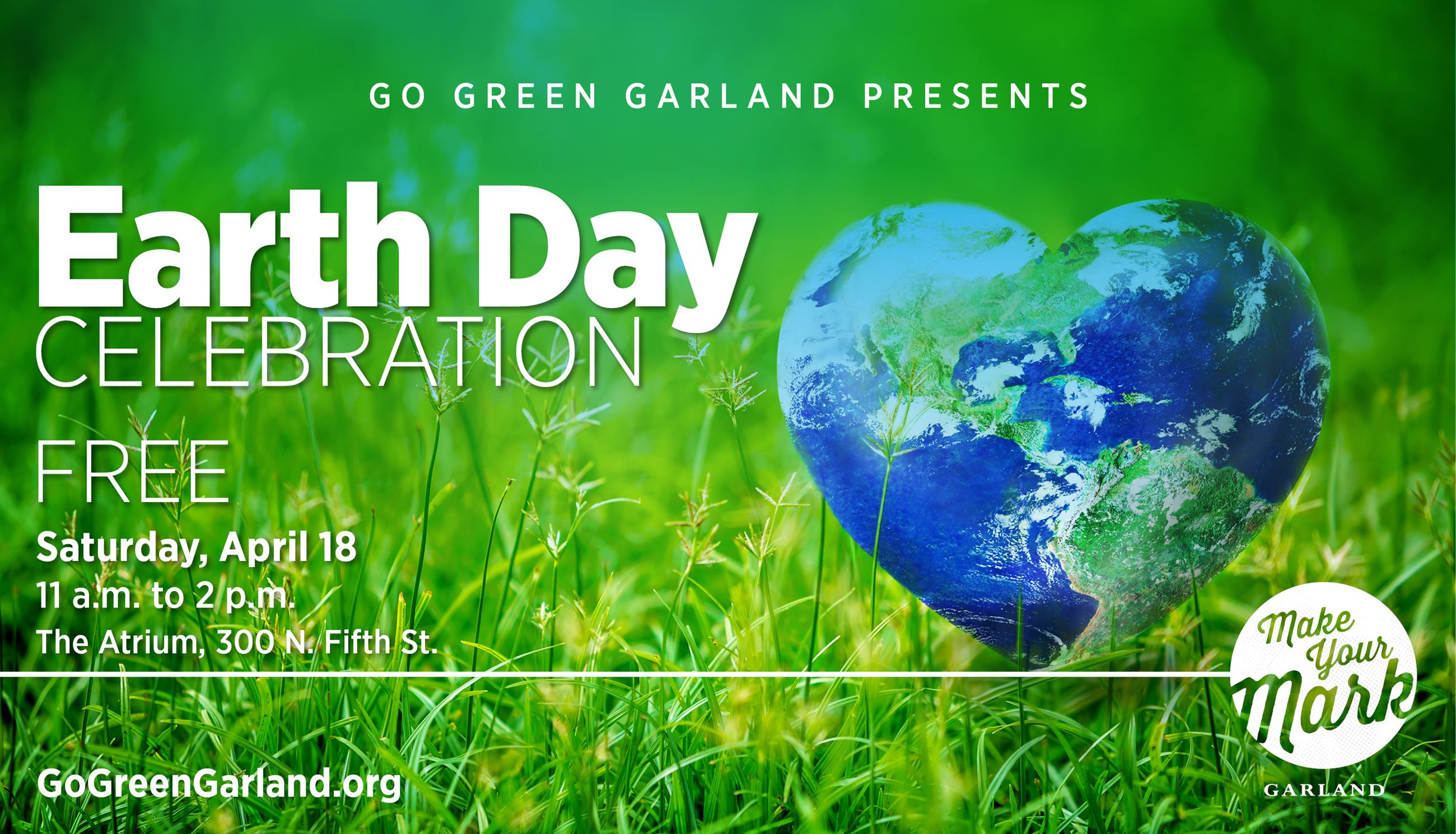 Garland's Earth Day Celebration is April 18, 2020, from 11 a.m. to 2 p.m. at The Atrium