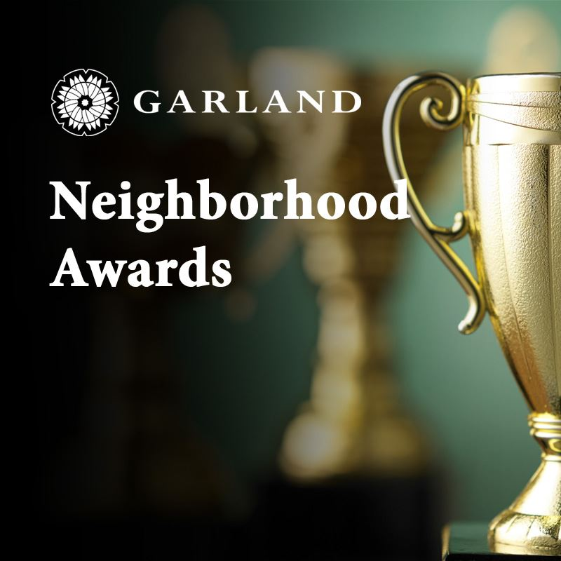 Garland Neighborhood Awards